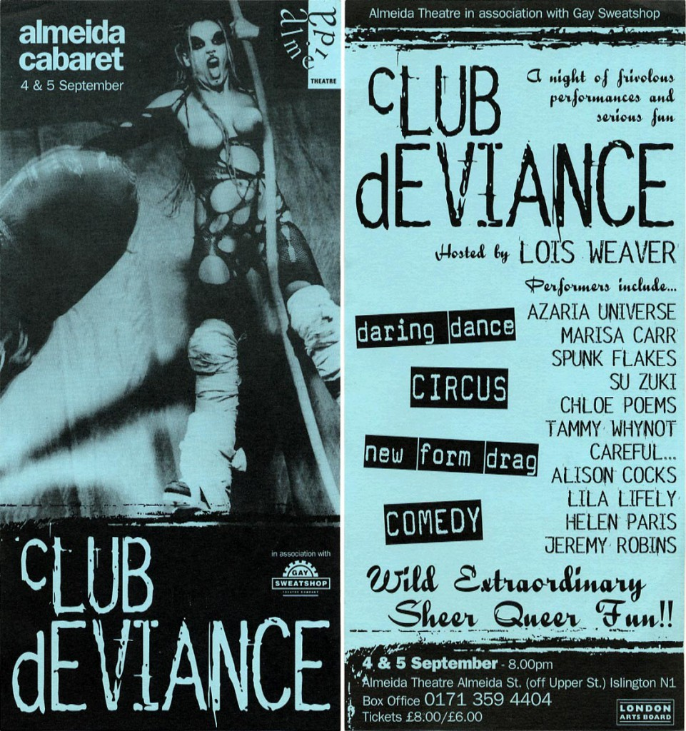 Lois Weaver's Club Deviance, Almeida Theatre